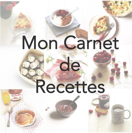 Nouvelle rubrique : Mon Carnet de Recettes – 2 ans du blog !